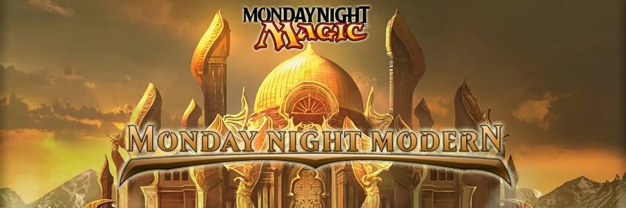 MtG: Monday Night Modern