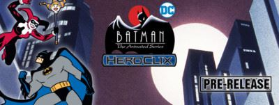 Heroclix: Batman The Animated Series Prerelease