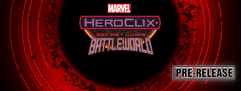 Heroclix: Secret Wars Battleworld Prerelease, Round 2