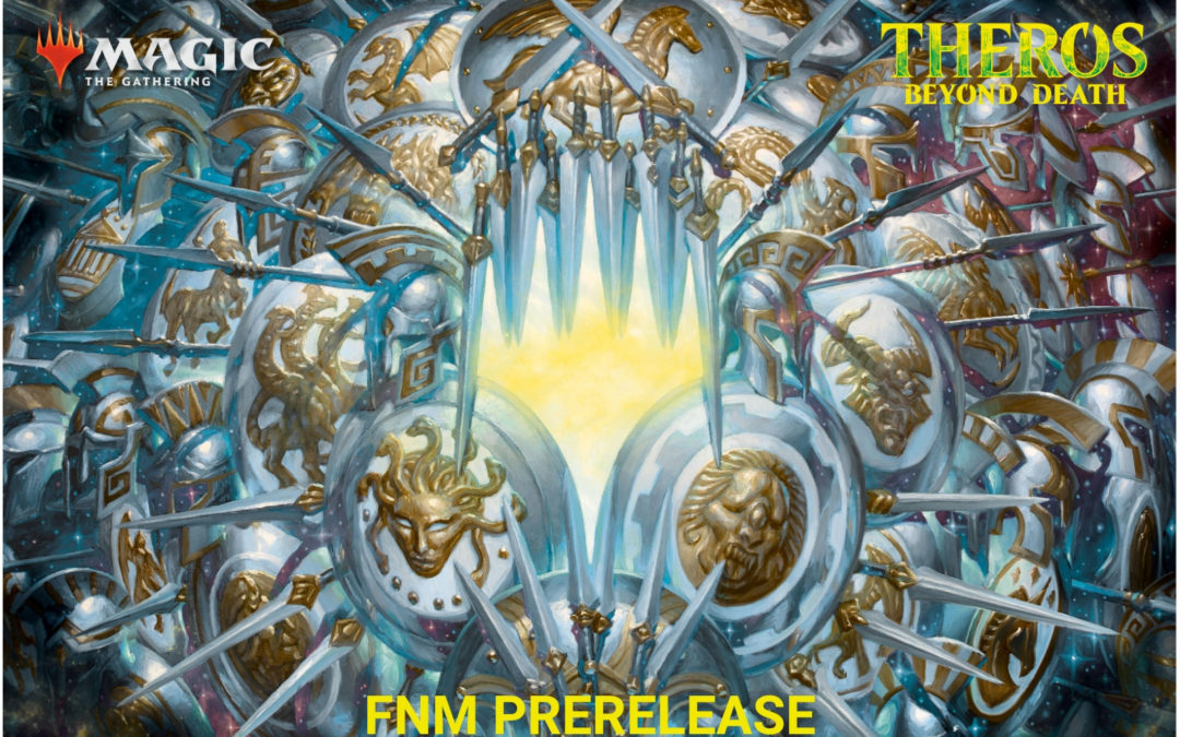 MtG: Theros Beyond Death FNM Prerelease