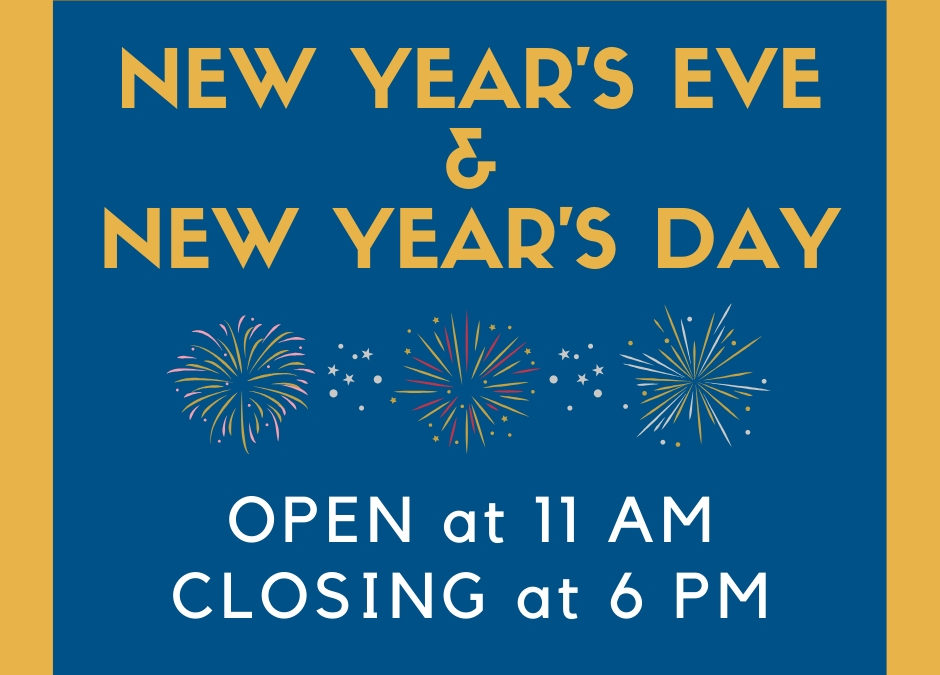 New Year's Holiday Hours